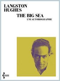 The big sea : une autobiographie
