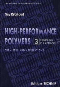 High performance polymers. Volume 3, Polyimides in electronics