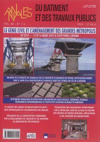Annales du bâtiment et des travaux publics. n° 1-2 (2017), Le génie civil et l'aménagement des grandes métropoles