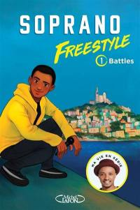 Freestyle. Volume 1, Battles