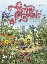 Grow organic : in cartoons