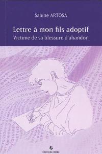 Lettre à mon fils adoptif