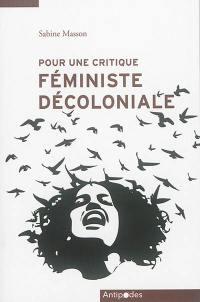 Pour une critique féministe décoloniale