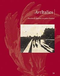Art Italies : la revue de l'AHAI. n° 24, Dessins et tableaux en quête d'auteur