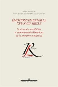 Emotions en bataille, XVIe-XVIIIe siècle