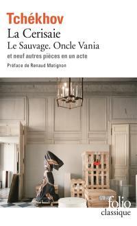 Théâtre complet. Volume 2, Le Sauvage