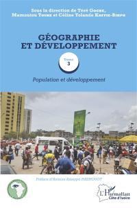 Géographie et développement. Volume 3, Population et développement