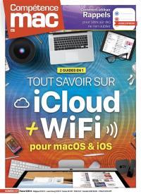 Compétence Mac. n° 67, Tout savoir sur iCloud + WiFi