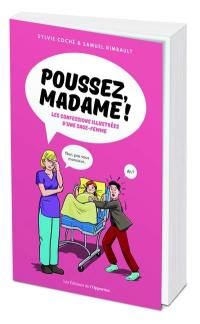 Poussez, madame !