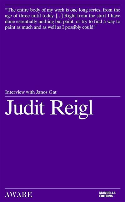Judit Reigl : interview with Janos Gat