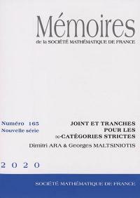 Mémoires de la Société mathématique de France. n° 165, Joint et tranches pour les ∞-catégories strictes