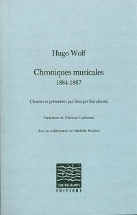 Chroniques musicales, 1884-1887