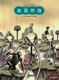 Aâma. Volume 2, La multitude invisible