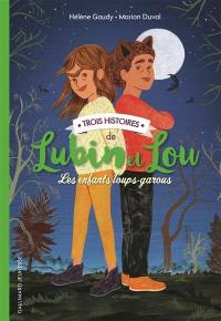 Trois histoires de Lubin et Lou
