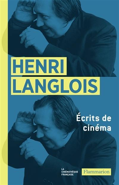 Ecrits de cinéma : 1931-1977