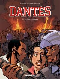 Dantès. Volume 8, Vérités toxiques
