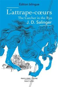 L'attrape-coeurs = The catcher in the rye