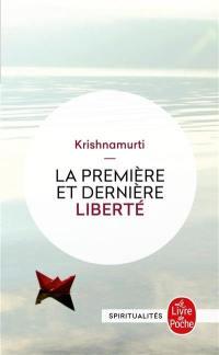 La première et dernière liberté