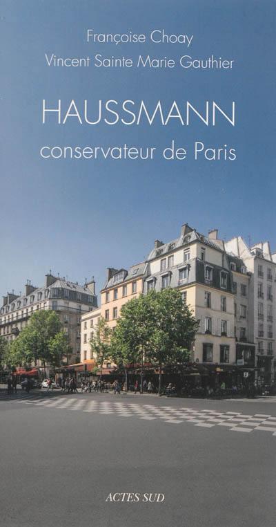 Haussmann conservateur de Paris