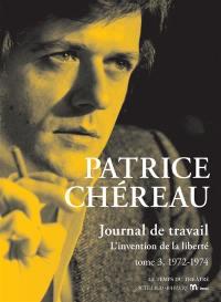 Journal de travail. Volume 3, 1972-1974