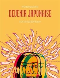 Devenir japonaise : roman graphique