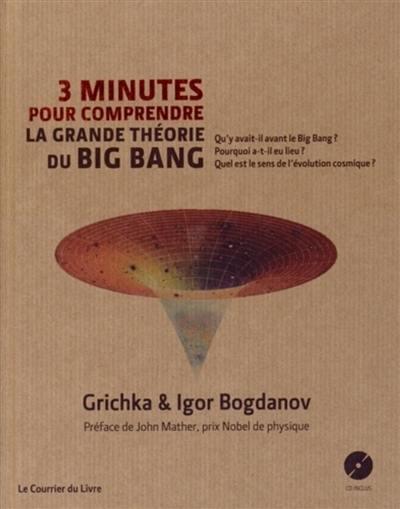 3 minutes pour comprendre la grande théorie du big bang