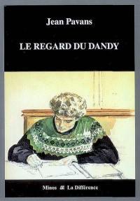 Le regard du dandy
