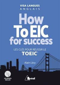 How to EIC for success