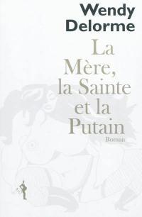 La mère, la sainte et la putain : lettre à Swann