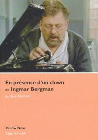 En présence d'un clown de Ingmar Bergman