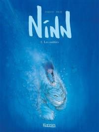 Ninn. Volume 3, Les oubliés