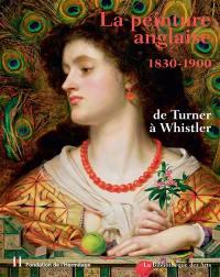 La peinture anglaise (1830-1900)