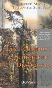 Les bûcherons & schlitteurs des Vosges