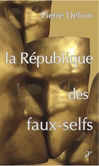 La république des faux-selfs