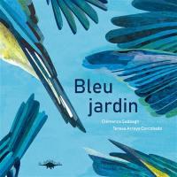 Couleurs jardin, Bleu jardin