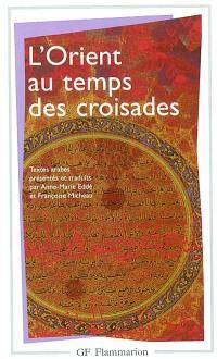 L'Orient au temps des croisades