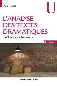 L'analyse des textes dramatiques de Sarraute à Pommerat