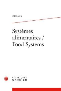 Systèmes alimentaires = Food systems. n° 3,