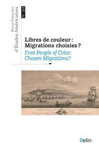 Revue française d'études américaines. n° 164, Libres de couleur