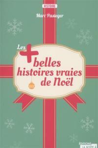 Les + belles histoires vraies de Noël