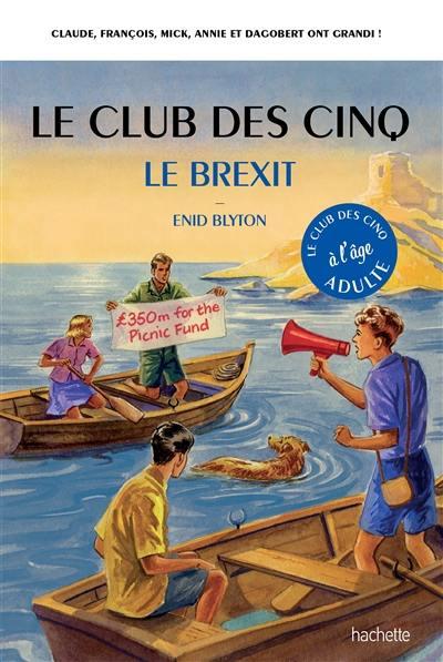 Le club des Cinq à l'âge adulte, Le Brexit