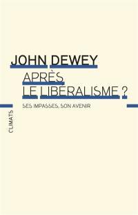 Après le libéralisme ?