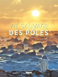 Vie sauvage des pôles