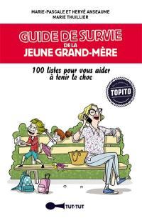 Guide de survie de la jeune grand-mère