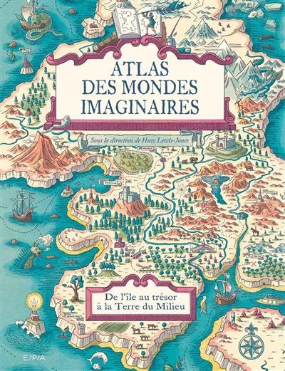 Atlas des mondes imaginaires