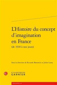 L'histoire du concept d'imagination en France (de 1918 à nos jours)