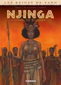 Njinga, la lionne du Matamba. Volume 1,