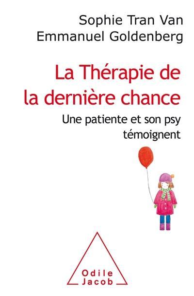 La thérapie de la dernière chance