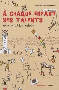 A chaque enfant ses talents