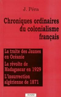 Chroniques ordinaires du colonialisme français